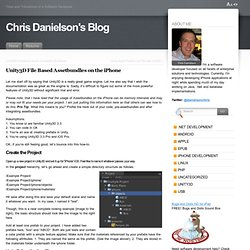 Unity3D File Based Assetbundles on the iPhone « Chris Danielson's Blog