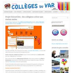 Projet UniverCités : des collégiens créent une station météo : Portail des collèges du Var