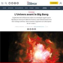 L'Univers avant le Big Bang