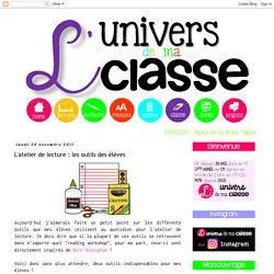 L'univers de ma classe: L'atelier de lecture : les outils des élèves