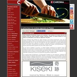 Tout l'univers du couteau japonais par Chroma France