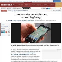 Médias & Publicité : L'univers des smartphones vit son big bang