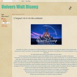 Univers Walt Disney: L'impact vis à vis des enfants