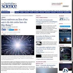 Deux univers au lieu d'un ont-t-ils été créés lors du Big-Bang ?