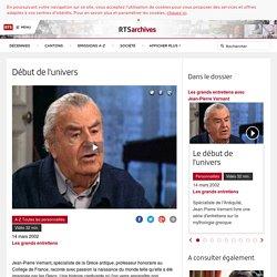 Début de l'univers - rts.ch - archives - télévision - culture - les grands entretiens
