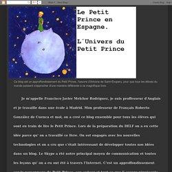 L'UNIVERS DU PETIT PRINCE: LES RÉSUMÉS DES CHAPITRES