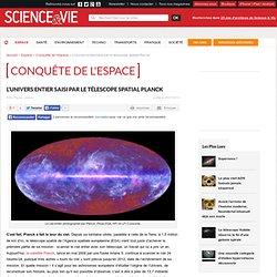 Le satellite européen Planck a photographié le ciel entier