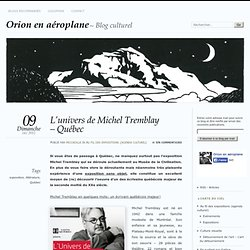 L'univers de Michel Tremblay – Québec