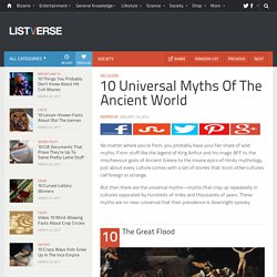 10 Universal Myths Of The Ancient World