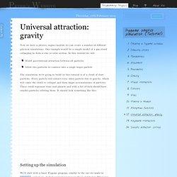 Universal attraction: gravity