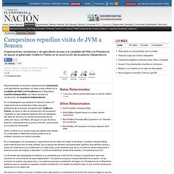Campesinos repudian visita de JVM a Sonora