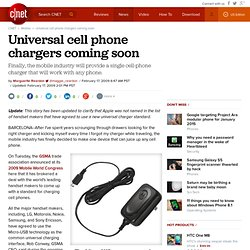 Universal cell phone chargers coming soon