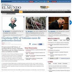 El Mundo - Cuestiona ONU al Vaticano casos de pederastia clerical