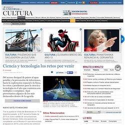 Cultura - Ciencia y tecnología los retos por venir