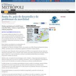 El Universal - DF - Santa Fe, polo de desarrollo y de problemas de movilidad