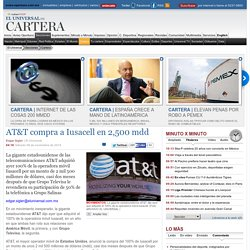 Finanzas - AT&T compra a Iusacell en 2,500 mdd