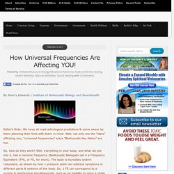 How Universal Frequencies Are Affecting YOU!