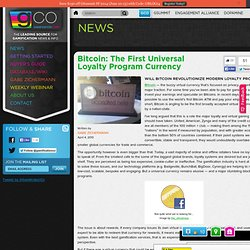 Bitcoin: The First Universal Loyalty Program Currency