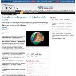 Ciencia - La vida se pudo generar al interior de la tierra