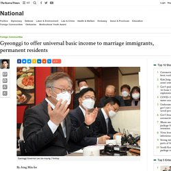 Gyeonggi to offer universal basic income to marriage immigrants, permanent residents