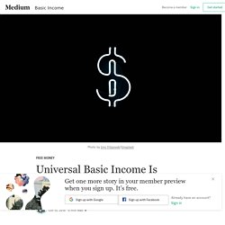 Universal Basic Income Is Silicon Valley's Latest Scam