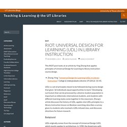 RIOT: Universal Design for Learning (UDL) in Library Instruction