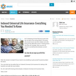 Indexed Universal Life Insurance: Everything You Needed To Know