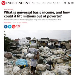 What is universal basic income, and how could it lift millions out of poverty?