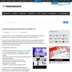 Universal Music lance OFF, sa Web TV