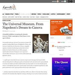 The Universal Museum. From Napoleon's Dream to Canova - La Gazzetta Italiana