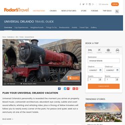 Universal Orlando Travel Guide - Expert Picks for your Universal Orlando Vacation