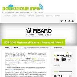 FGBS-001 Universal Sensor : Pourquoi faire ?