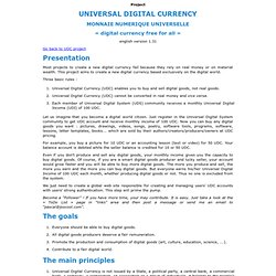 Universal Digital Currency project : Presentation