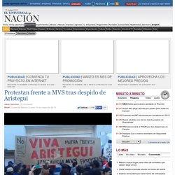 Protestan frente a MVS tras despido de Aristegui