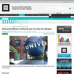 Musique - Article - Universal Music renforcé par la crise du disque