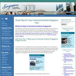 Universal Studios Singapore Tour Tips