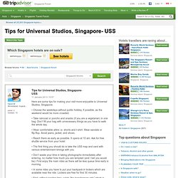 Tips for Universal Studios, Singapore- USS - Singapore Forum