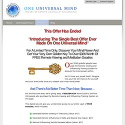 One Universal Mind - The Art of Remote Viewing and Influencing