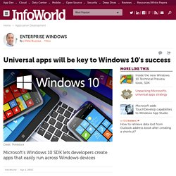 Universal apps will be key to Windows 10's success