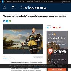 'Europa Universalis IV': un Austria siempre paga sus deudas