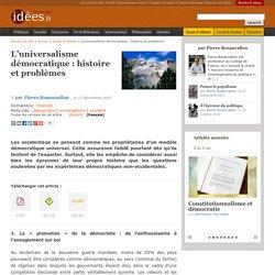 L'universalisme démocratique : histoire et problèmes