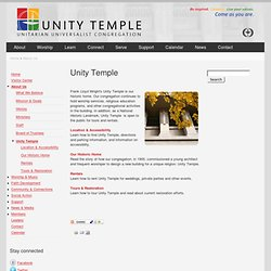 Unity Temple: Our Building