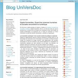 Blog UniVersDoc: Digital Humanities. Quand les sciences humaines et sociales rencontrent le numérique