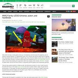 MMO Family: LEGO Universe, autism, and heartbreak