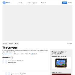 The Universe by Jeremy Johnston on Prezi