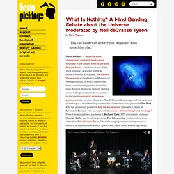 What Is Nothing? A Mind-Bending Debate about the Universe Moderated by Neil deGrasse Tyson