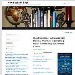 #5. A Summary of 'A Universe from Nothing: Why There Is Something Rather than Nothing' by Lawrence Krauss