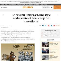 Le revenu universel, une idée séduisante et beaucoup de questions - La Croix