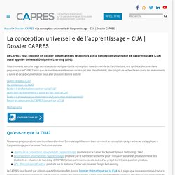 La conception universelle de l'apprentissage - CUA - CAPRES