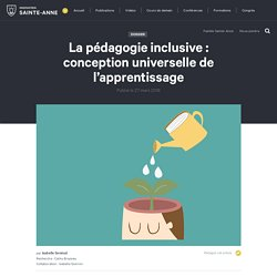 La pédagogie inclusive : conception universelle de l'apprentissage